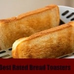 Best Bread Toaster Reviews