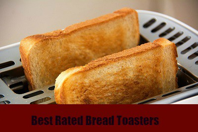 best rated bread toasters