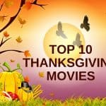 Top 10 Thanksgiving movies