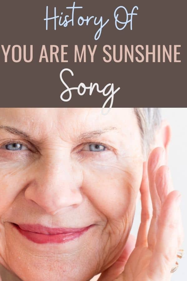 History of You Are My Sunshine Song