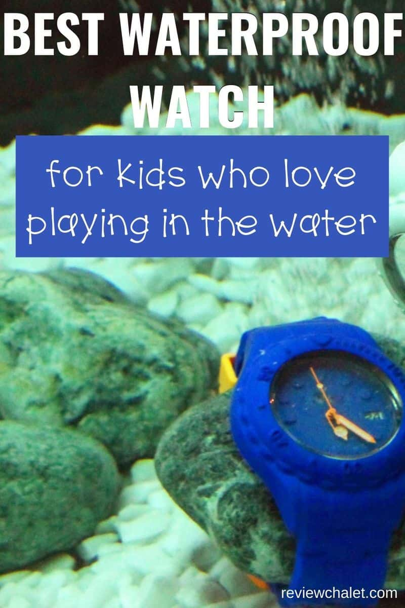 Best waterproof watch for kids who love playing in the water - Pinterest image