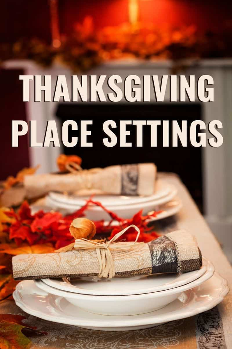 Beautiful Thanksgiving place settings that enhance your holiday dinner